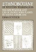 Ethnobotany of Western Washington The Knowledge & Use of Indigenous Plants by Native American