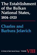 Establishment Of The Balkan National Sta