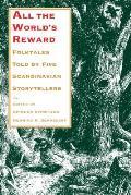 All the Worlds Reward Folktales Told by Five Scandinavian Storytellers