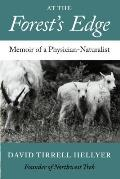At The Forests Edge Memoir Of A Physicia
