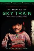 Sky Train Tibetan Women On The Edge Of H