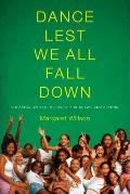 Dance Lest We All Fall Down Breaking Cycles of Poverty in Brazil & Beyond