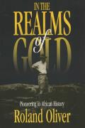 In the Realms of Gold Pioneering in African History