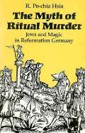 Myth Of Ritual Murder Jews & Magic In Re