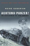 Achtung Panzer The Development of Tank Warfare