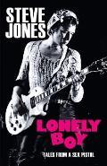 Lonely Boy Tales of a Sex Pistol