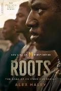 Roots Miniseries Tie In The Saga of an American Family