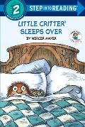 Little Critter Sleeps Over Little Critter