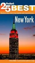 Fodors 25 Best New York City 10th Edition Explore the Citys Top Sights & Experiences