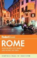 Fodors Rome 9th Edition with the Best City Walks & Scenic Day Trips