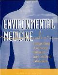Environmental Medicine:: Integrating a Missing Element Into Medical Education