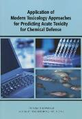 Application of Modern Toxicology Approaches for Predicting Acute Toxicity for Chemical Defense