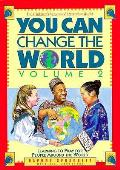 You Can Change The World Volume 2 Learning T