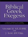 Biblical Greek Exegesis A Graded...