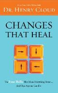Changes That Heal How to Understand the Past to Ensure a Healthier Future