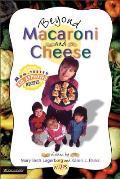 Beyond Macaroni and Cheese