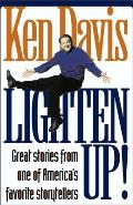 Lighten Up Great Stories from One of Americas Favorite Storytellers