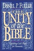 Unity of the Bible Unfolding Gods Plan for Humanity