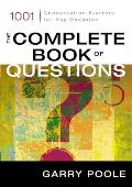 Complete Book of Questions 1001 Conversation Starters for Any Occasion