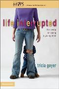 Life Interrupted: The Scoop on...