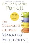 Complete Guide to Marriage Mentoring Connecting Couples to Build Better Marriages