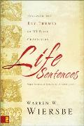 Life Sentences: Discover the Key Themes of 63 Bible Characters