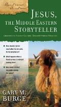 Jesus The Middle Eastern Storyteller