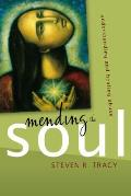 Mending the Soul Understanding & Healing Abuse