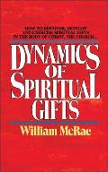 Dynamics Of Spiritual Gifts