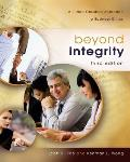 Beyond Integrity A Judeo Christian Approach to Business Ethics
