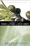 Harmony of the Words & Works of Jesus Christ