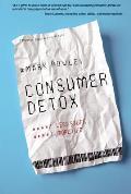Consumer Detox: Less Stuff, More Life