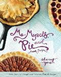 Me Myself & Pie