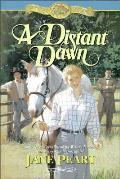 Distant Dawn The Westward Dreams Series
