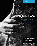 Grasping Gods Word A Hands On Approach to Reading Interpreting & Applying the Bible