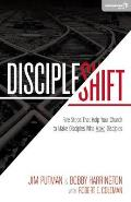 Discipleshift Five Steps That Help Your Church To Make Disciples Who Make Disciples