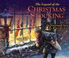 Legend of the Christmas Stocking An Inspirational Story of a Wish Come True
