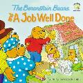 Berenstain Bears & a Job Well Done