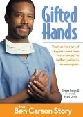 Gifted Hands Kids Edition The Ben Carson Story