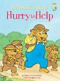 Berenstain Bears Hurry To Help