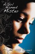 Girl Named Mister