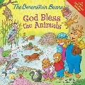 Berenstain Bears God Bless the Animals