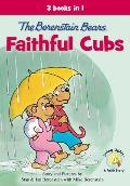 The Berenstain Bears Faithful...