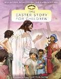 The Easter Story for Children