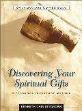 Discovering Your Spiritual Gifts A Personal Inventory Method