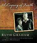 Legacy of Faith Things I Learned from My Father