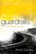 Guardrails Participants Guide Avoiding Regrets in Your Life