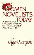 Women Novelists Today: A Survey of English Writing in the Seventies and Eighties
