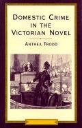 Domestic Crime in the Victorian Novel