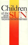 Children Of The Sun The Japanese & The Outside World
